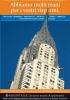 Sorgente Sgr investe a New York: un nuovo mondo di opportunita'. L'immagine che rappresenta i